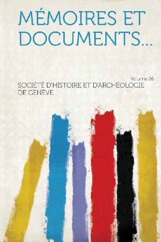 Mémoires et documents... Volume 26