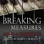 Breaking Measures | Emma Raveling