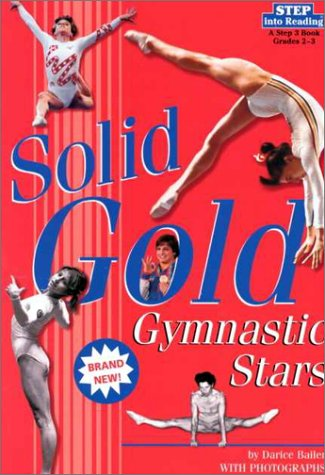 Solid Gold: Gymnastic Stars (Step into Reading)