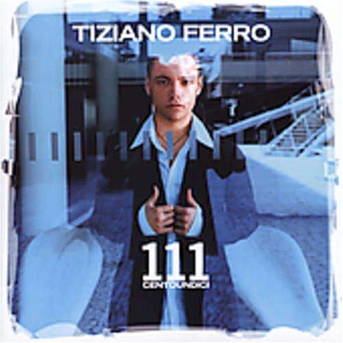 Tiziano Ferro - 111 - Zortam Music