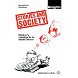 Stories and Society: Children's Literature in its Social Context (Insights)by Dennis Butts