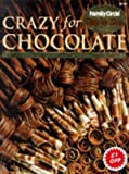 img - for Crazy for Chocolate (Step-by-Step) book / textbook / text book