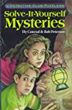 Solve-It-Yourself Mysteries: Detective Club Puzzlers (0806994274) by Conrad, Hy