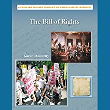 The Bill of Rights: Primary Source Library of American Citizenship Audiobook by Karen Donnelly Narrated by Ann Harada