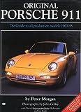 Original Porsche 911: The Guide to All Production Models, 1963-98 (Original Series)