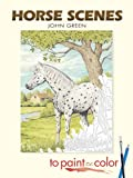 Horse Scenes to Paint or Color (Dover Art Coloring Book) (0486452093) by John Green