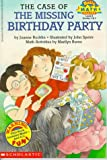 Case of the Missing Birthday Party (Hello Reader! Math Level 4)
