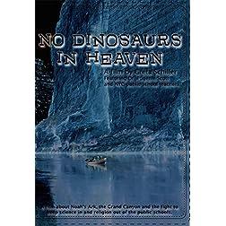 No Dinosaurs in Heaven