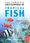 Complete Encyclopedia of Tropical Fish