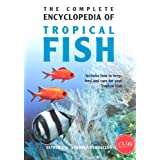 Complete Encyclopedia of Tropical Fishby Esther J. J. Verhoef...