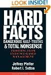 Hard Facts, Dangerous Half-Truths, an...