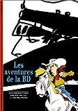 echange, troc Claude Moliterni, Philippe Mellot, Michel Denni - Les Aventures de la BD