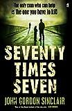 John Gordon Sinclair Seventy Times Seven