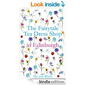 THE FAIRYTALE TEA DRESS SHOP IN EDINBURGH (Tea Dress Shop Series)