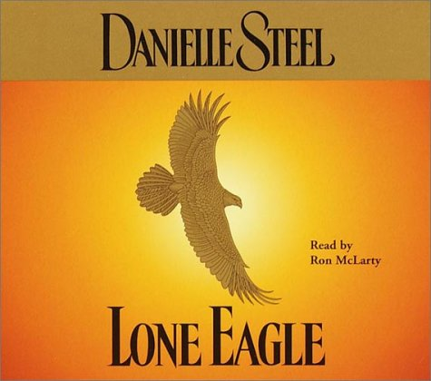 Lone Eagle (Danielle Steel) (Danielle Steel Books On Cd compare prices)