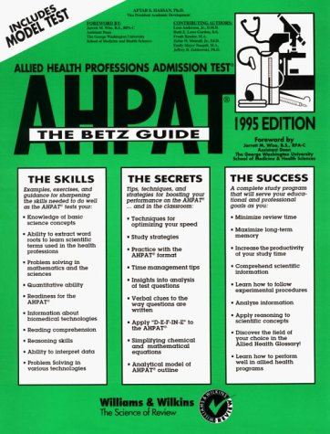 Allied Health Professions Admission Test: The Betz Guide (Serial)