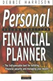 img - for Personal Financial Planner: The Indispensable Tool for Building Financial Security & Managing Your Wealth book / textbook / text book