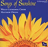 Songs of Sunshine (A Charity CD in aid of St Margaret's Hospice) Wells Cathedral Choir