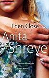 Eden Close (0349105871) by Shreve, Anita