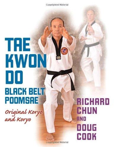 Taekwondo Black Belt Poomsae: Original Koryo and Koryo