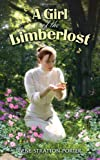 A Girl of the Limberlost (0486457508) by Stratton-Porter, Gene