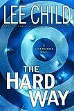 The Hard Way (Jack Reacher, No. 10)