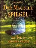 echange, troc Bran O. Hodapp - Der Magische Spiegel.