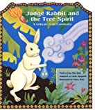 Judge Rabbit and the Tree Spirit: A Folktale from Cambodia/Bilingual in English and Khmer