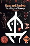img - for Signs, Symbols and Ciphers: Decoding the Message (New Horizons) book / textbook / text book