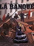 Banque (La) - tome 4 - Pactole de la Commune (Le)