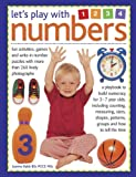 img - for Let's Play with Numbers: Fun Activities, Games And Write-In Number Puzzles With More Than 260 Lively Photographs book / textbook / text book