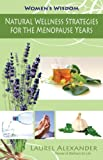 img - for Natural Wellness Strategies for the Menopause Years (Women's Wisdom) book / textbook / text book