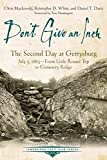 img - for Don't Give an Inch: The Second Day at Gettysburg, July 2, 1863 (Emerging Civil War Series) book / textbook / text book