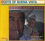 echange, troc Eliades Ochoa - Charchaneando: Roots of Buena Vista