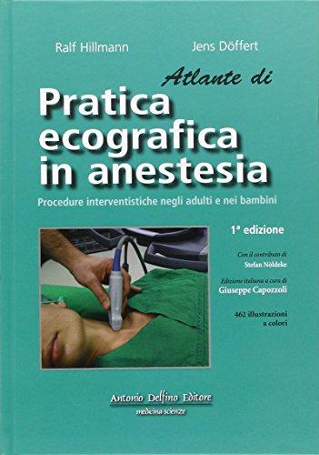 Atlante di pratica ecografica in anestesia