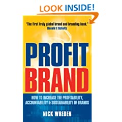 ProfitBrand: How to Increase the Profitability, Accountability and Sustainability of Brands