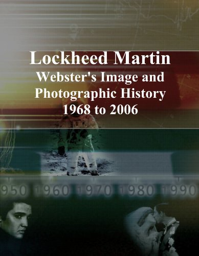 lockheed-martin-websters-image-and-photographic-history-1968-to-2006