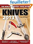 Knives 2013: The World's Greatest Kni...