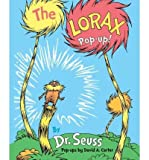 img - for [(The Lorax Pop-Up! )] [Author: Dr Seuss] [Oct-2012] book / textbook / text book