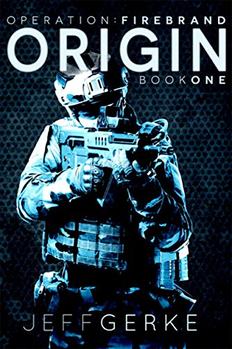 Operation Firebrand--Origin (Free Military Kindle Books compare prices)