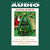 Santa & Pete: A Novel of Christmas Present and Past | [Christopher Moore, Pamela Johnson]