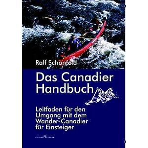 Ralf Schönfeld: Das Canadier Handbuch.