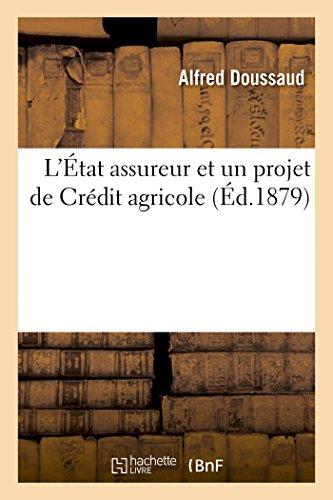 letat-assureur-et-un-projet-de-credit-agricole-sciences-sociales-french-edition