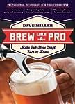 Brew Like a Pro: Make Pub-Style Draft...