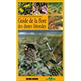 Guide de la flore des dunes littorales : De la Bretagne au sud des Landespar Journal Sud Ouest
