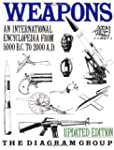 Weapons: An International Encyclopedi...