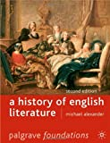 A History of English Literature, Second Edition (Palgrave Foundations) (0230007236) by Alexander, Michael