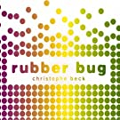 Rubber Bug