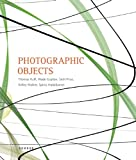 img - for Photographic Objects: Thomas Ruff, Wade Guyton, Seth Price, Kelley Walker, Spiros Hadjidjanos (English and German Edition) book / textbook / text book