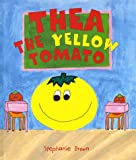 Thea the Yellow Tomato